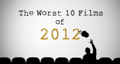 the worst 10 films